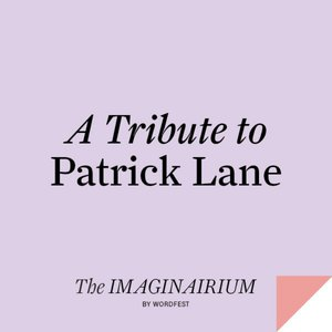 A Tribute to Patrick Lane