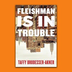 Wordfest Presents Taffy Brodesser-Akner (Fleishman is in Trouble)