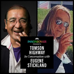 Imagine On Air presents Tomson Highway