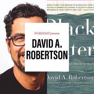 Wordfest Presents David A. Robertson