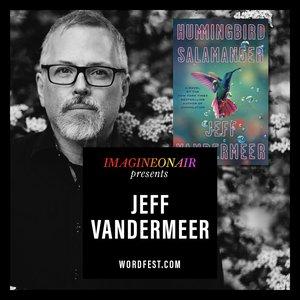 Imagine On Air presents Jeff VanderMeer