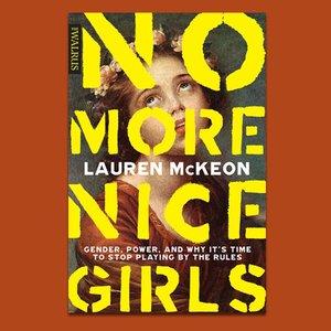 Wordfest Presents Lauren McKeon (No More Nice Girls)