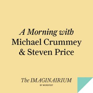 A Morning with Michael Crummey & Steven Price