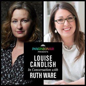 Imagine On Air presents Louise Candlish