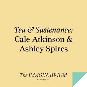 Tea & Sustenance: Cale Atkinson & Ashley Spires