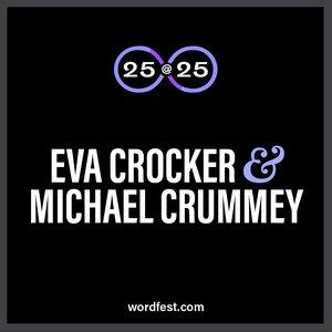 Wordfest 25@25: Eva Crocker & Michael Crummey