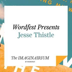 Wordfest Presents Jesse Thistle