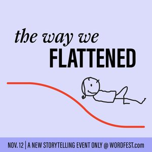 The Way We Flattened
