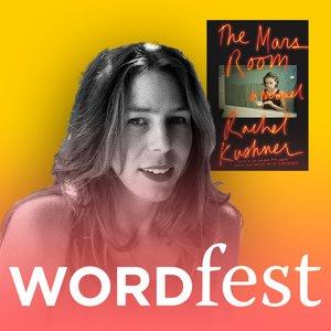 Wordfest presents Rachel Kushner