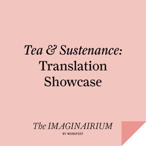 Tea & Sustenance: Translation Showcase