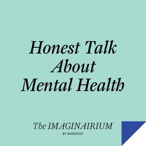 Honest Talk about Mental Health