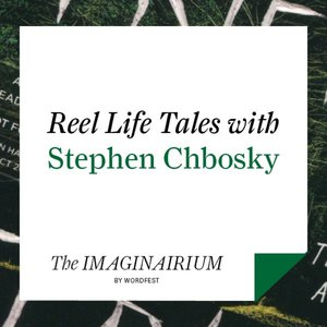 Reel Life Tales with Stephen Chbosky