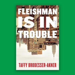 We've Read This Book Club: Fleishman is in Trouble