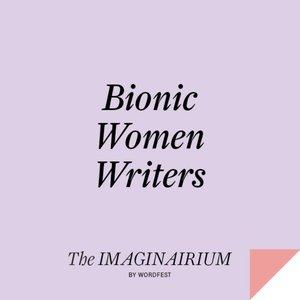 Bionic Women Writers