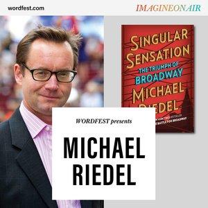 Wordfest presents Michael Riedel