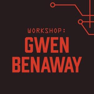 Workshop with Gwen Benaway