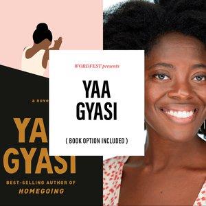 Wordfest presents Yaa Gyasi