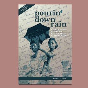 Wordfest Presents Cheryl Foggo (Pourin' Down Rain)
