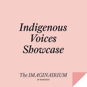 Indigenous Voices Showcase